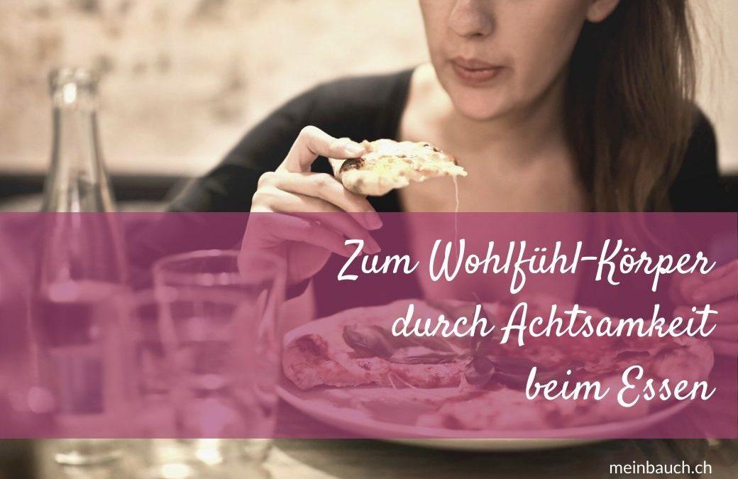 Zum Wohlfühl-Körper durch Achtsamkeit beim Essen